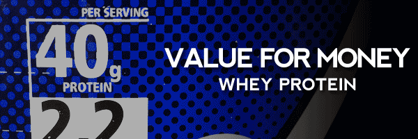 Best Value For Money Whey Protein